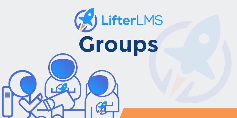 LifterLMS Groups WordPress LMS
